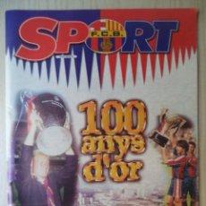 Coleccionismo deportivo: PERIODICO REVISTA 'SPORT' - 100 ANYS D'OR - 1998. Lote 266060993