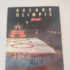 Coleccionismo deportivo: RECORD OLIMPIC - RECORTE DE LA BANDERA OLIMPICA BARCELONA 92 - SPORT - NUMERADO Y CON FIRMA NOTARIAL. Lote 266560758