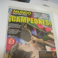 Coleccionismo deportivo: DIARIO MUNDO DEPORTIVO - 29 DE MAYO DE 2011: FC BARCELONA. LA CUARTA CHAMPIONS. Lote 288422068