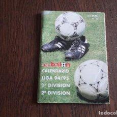 Coleccionismo deportivo: CALENDARIO LIGA FUTBOL 1994/95, NÚMERO 17, DON BALÓN.. Lote 267832779