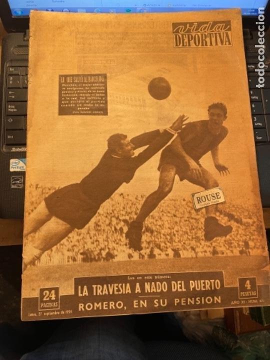 ANTIGUA REVISTA - VUDA DEPORTIVA - 27 -9-1954 AÑO XI N. 471- BARCELONA 1 ESPAÑOL 0 (Coleccionismo Deportivo - Revistas y Periódicos - Vida Deportiva)