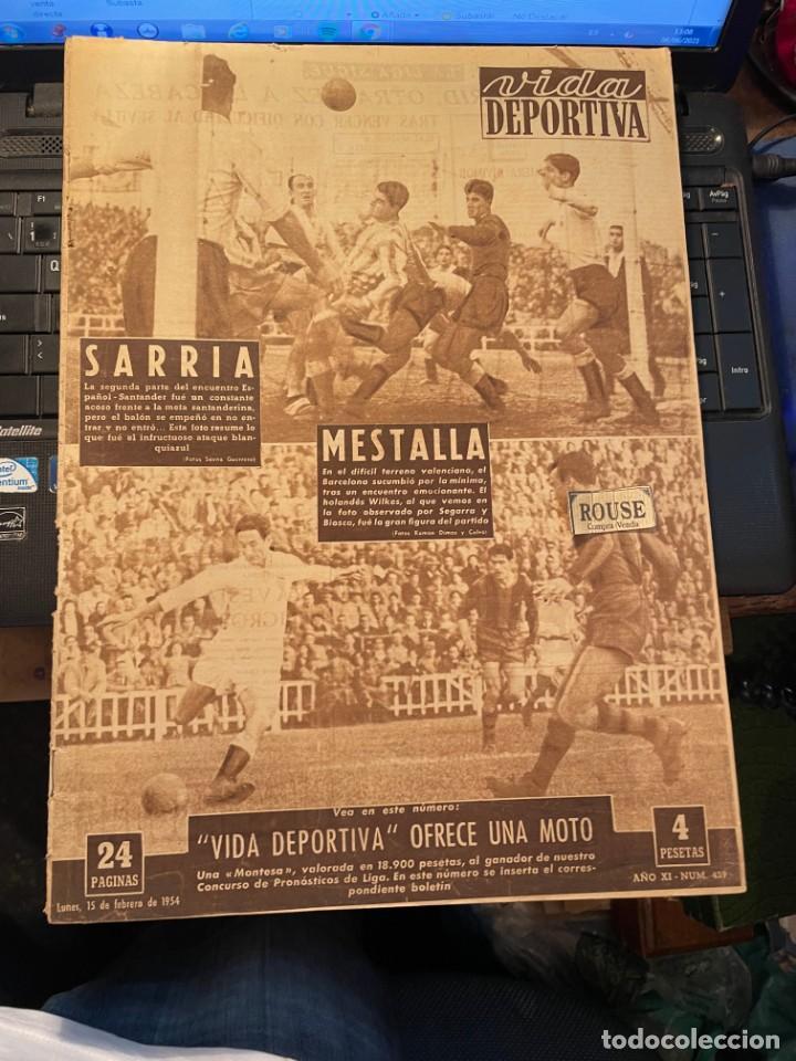 ANTIGUA REVISTA - VIDA DEPORTIVA 15-2-1954 AÑO XI Nº 439 VALENCIA 1 BARCELONA 0 ESPAÑOL 0 SANTANDER (Coleccionismo Deportivo - Revistas y Periódicos - Vida Deportiva)