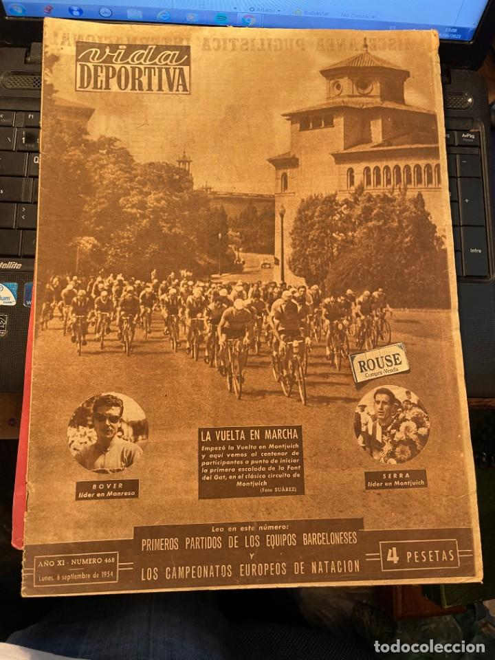 ANTIGUA REVISTA - VIDA DEPORTIVA 6-9-1954 AÑO XI Nº 468 VUELTA A CATALUÑA - ESPAÑOL 4 HANNOVER 2 (Coleccionismo Deportivo - Revistas y Periódicos - Vida Deportiva)