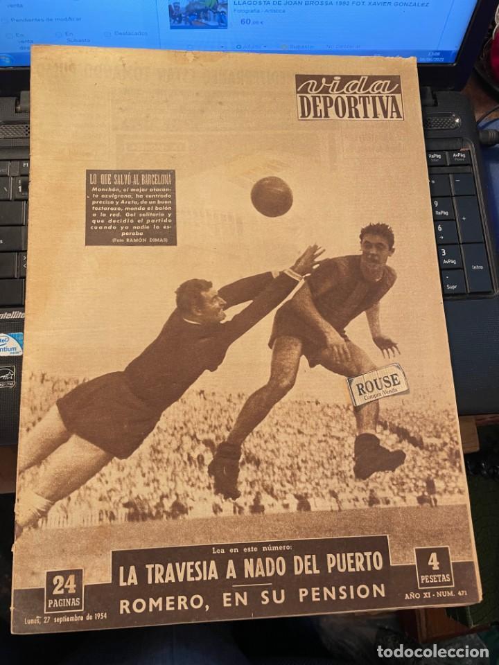 ANTIGUA REVISTA - VIDA DEPORTIVA 27-9-1954 AÑO XI Nº 471 BARCELONA 1 ESPAÑOL 0 (Coleccionismo Deportivo - Revistas y Periódicos - Vida Deportiva)