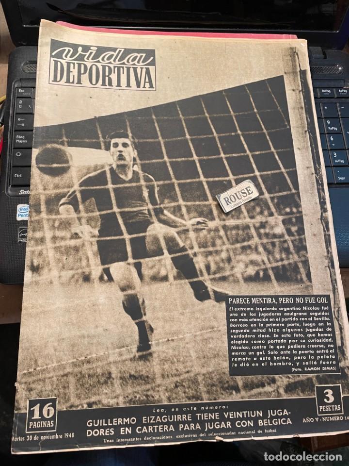 VIDA DEPORTIVA - 30-11-1948 AÑO V Nº 169 - BARCELONA 2 SEVILLA 1 - SABADELL 2 ESPAÑOL 0 TARRAGONA 3 (Coleccionismo Deportivo - Revistas y Periódicos - Vida Deportiva)