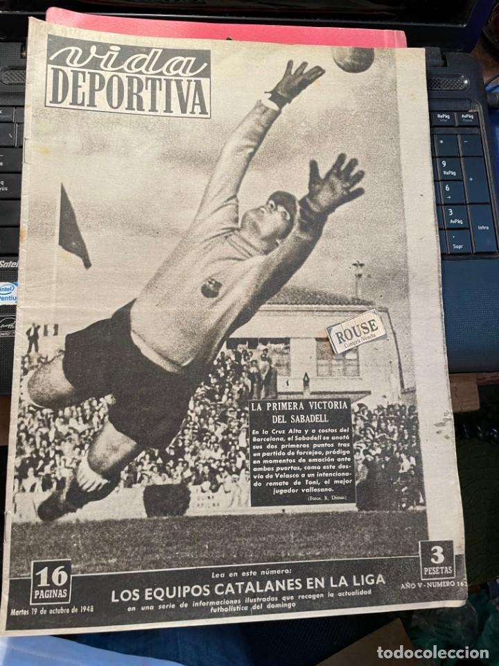 VIDA DEPORTIVA - 19-10-1948 AÑO V Nº 163 - ESPAÑOL 5 CELTA 0 SABADELL 1 BARCELONA 0 TARRAGONA 2 AT. (Coleccionismo Deportivo - Revistas y Periódicos - Vida Deportiva)