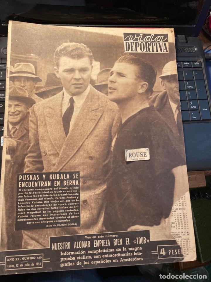 VIDA DEPORTIVA - 12-7-1954 AÑO XI Nº 460 - PUSKAS Y KUBALA SE ENCUENTRAN EN BERNA - MOTORISMO TRIUNF (Coleccionismo Deportivo - Revistas y Periódicos - Vida Deportiva)