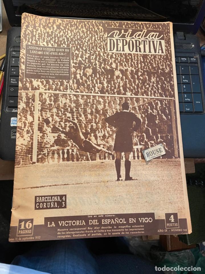 VIDA DEPORTIVA - 15-9-1952 AÑO IX Nº. 366 BARCELONA 4 CORUÑA 3 CELTA 0 ESPAÑOL 1 CICLISMO MIGUEL POB (Coleccionismo Deportivo - Revistas y Periódicos - Vida Deportiva)