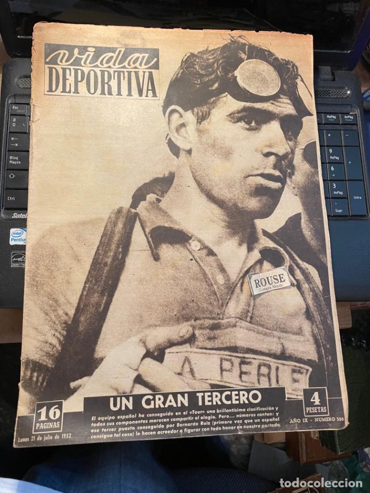 VIDA DEPORTIVA - 21-7-1952 AÑO IX Nº. 358 - CICLISMO TOUR DE FRANCIA (Coleccionismo Deportivo - Revistas y Periódicos - Vida Deportiva)
