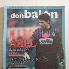 Coleccionismo deportivo: REVISTA FÚTBOL DON BALÓN 799 FEBRERO 1991 CON POSTER BUTRAGUEÑO SELECCION ESPAÑOLA. Lote 268922909