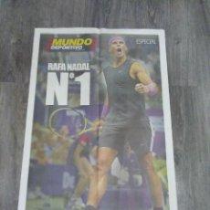 Coleccionismo deportivo: POSTER MUNDO DEPORTIVO RAFA NADAL N° 1.. Lote 268971679