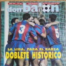 Coleccionismo deportivo: REVISTA DON BALON Nº 867 FC BARCELONA CAMPEON LIGA 91/92 POSTER BARÇA DOBLETE HISTÓRICO. Lote 269360118