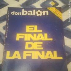 Coleccionismo deportivo: DON BALÓN 449. MAYO 1984.EL FINAL DE LA FINAL. ATHLETIC CLUB BILBAO BARCELONA COPA.GURUCETA.... Lote 269493458