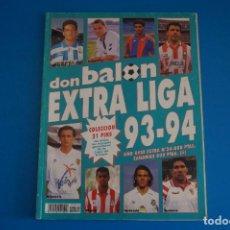 Coleccionismo deportivo: REVISTA DE FUTBOL DON BALON EXTRA LIGA Nº 24 AÑO 1993-1994/93-94. Lote 269939153