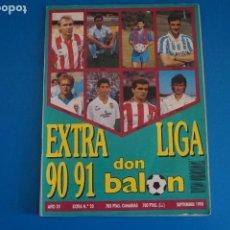 Coleccionismo deportivo: REVISTA DE FUTBOL DON BALON EXTRA LIGA Nº 20 AÑO 1990-1991/90-91. Lote 269940433