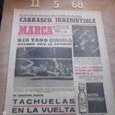 Coleccionismo deportivo: PERIODICO MARCA 11 DE MAYO DEL 1968 BOXEADOR CARRASCO- TACHUELAS EN LA VUELTA CICLISTA. Lote 272346683
