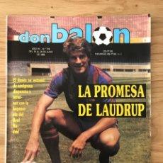 Coleccionismo deportivo: FÚTBOL DON BALÓN 718 - LAUDRUP - MURCIA - ZARAGOZA - COPA AFRICA - TENERIFE - BARCELONA - GIL ANTIC. Lote 274872583