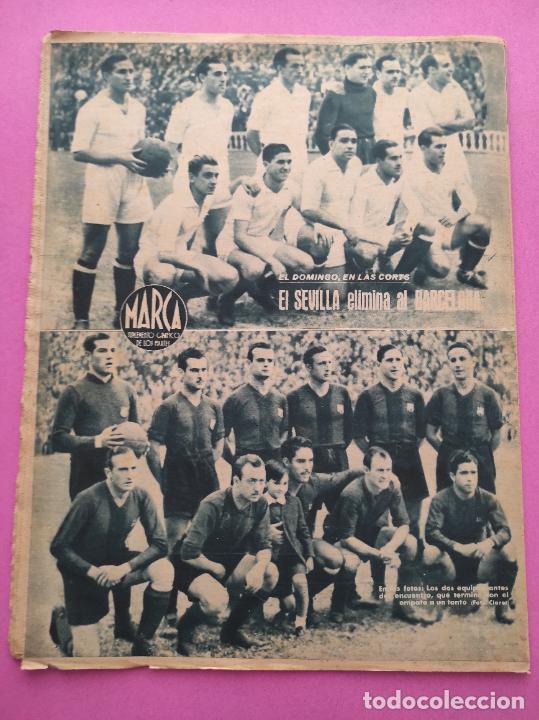 Coleccionismo deportivo: PERIODICO MARCA Nº 78 1944 COPA GRANADA ELIMINA AL REAL MADRID - MURCIA - ALICANTE - SEVILLA - Foto 7 - 275130443