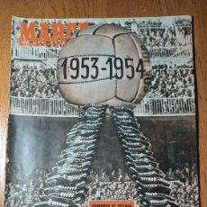 Coleccionismo deportivo: SEMANARIO MARCA N°563 AÑO1953. EL OSASUNA DEBUTÓ EN MADRID .2-0. EL JAEN COMENZÓ BIEN 3-1 AL SEVILLA. Lote 274856268