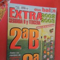 Coleccionismo deportivo: DON BALON EXTRA GUIA LIGA 2002-2003 SEGUNDA B Y TERCERA DIVISION- ESPECIAL TEMPORADA. Lote 275573648