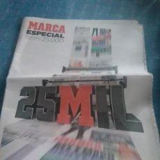 Coleccionismo deportivo: PERIODICO MARCA ESPECIAL NUMERO 25.000 MARTES 14 FEBRERO DEL 2014. Lote 275661473