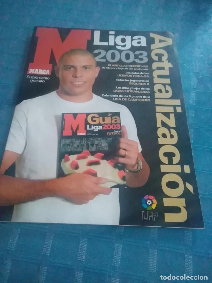 SUPLEMENTO DE MARCA, LIGA 2003 ACTUALIZACION. (Coleccionismo Deportivo - Revistas y Periódicos - Marca)