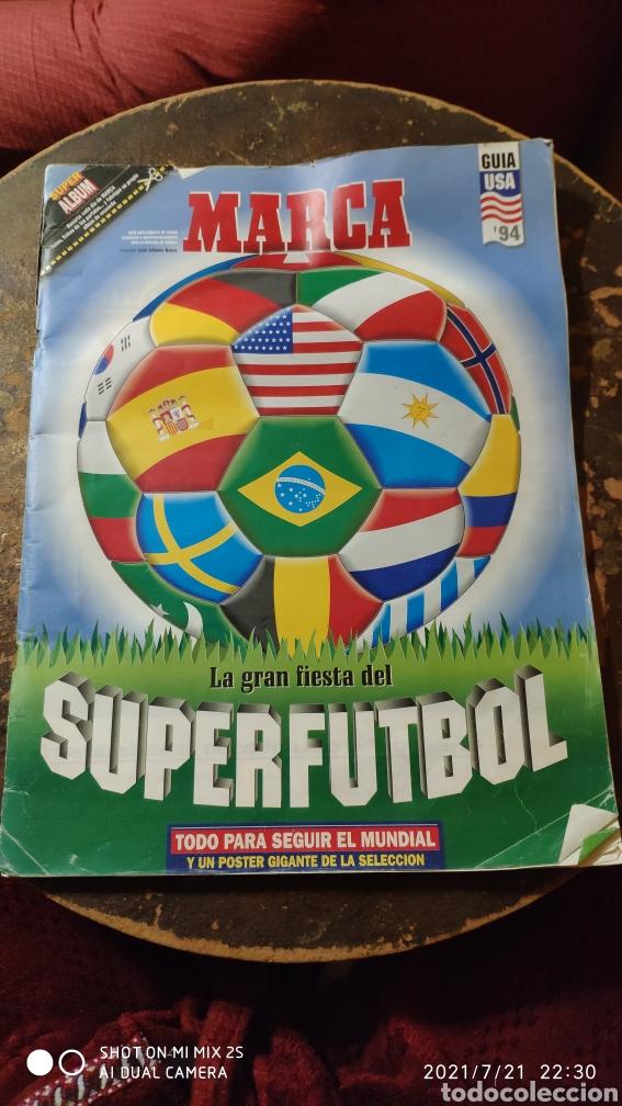MARCA: LA GRAN FIESTA DEL SUPERFUTBOL, GUÍA MUNDIAL DE FUTBOL USA '94 (Coleccionismo Deportivo - Revistas y Periódicos - Marca)