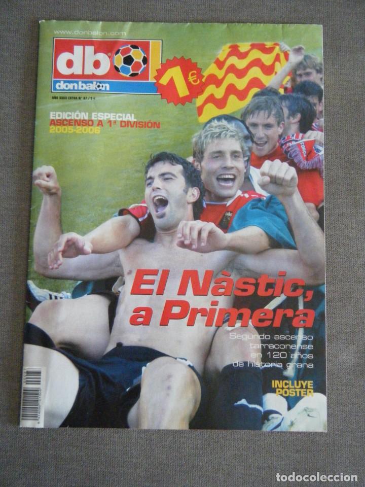 REVISTA DON BALÓN Nº 87 EXTRA. EL NÀSTIC A PRIMERA. INCLUYE POSTER (Coleccionismo Deportivo - Revistas y Periódicos - Don Balón)
