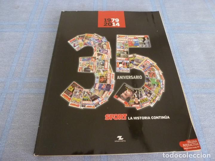 (BTA)REVISTA 35 ANIVERSARIO SPORT 1979-2014 LA HISTORIA CONTINÚA (Coleccionismo Deportivo - Revistas y Periódicos - Sport)