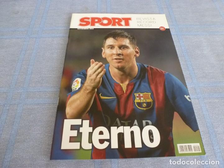 (BTA) ESPECIAL SPORT (NOVIEMBRE 2014)MESSI ETERNO-EN CASTELLANO (Coleccionismo Deportivo - Revistas y Periódicos - Sport)