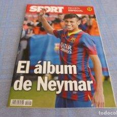 Coleccionismo deportivo: (BTA) ESPECIAL SPORT EL ÁLBUM DE NEYMAR-EN CASTELLANO. Lote 278375873