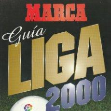 Coleccionismo deportivo: GUIA MARCA LGA 2000 + GUIA ACTUALIZACION. Lote 278607303