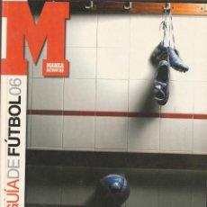 Coleccionismo deportivo: GUIA MARCA LGA 06. TEMPORADA 2005 2006. Lote 278610033