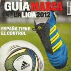 Coleccionismo deportivo: GUIA MARCA DE LA LIGA 2012 TEMPORADA 2011 2012. Lote 278611288