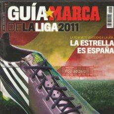 Coleccionismo deportivo: GUIA MARCA DE LA LIGA 2011. TEMPORADA 2010 2011. Lote 278613208