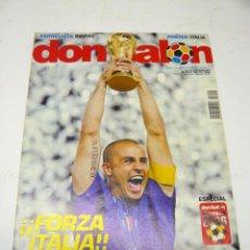 Coleccionismo deportivo: REVISTA DON BALÓN Nº 1604, JULIO 2006: FORZA ITALIA, TETRA CAMPEONA DEL MUNDIAL DE FÚTBOL. Lote 279465808