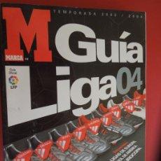 Collezionismo sportivo: GUIA LIGA MARCA 2003-2004- LIGA NACIONAL DE FUTBOL PROFESIONAL. Lote 279517878