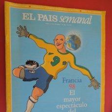 Coleccionismo deportivo: EL PAIS SEMANAL REVISTA Nº 1132 - MUNDIAL DE FRANCIA 1998-ICÍAR BOLLAÍN, CLEMENTE, KIKO. Lote 279548253
