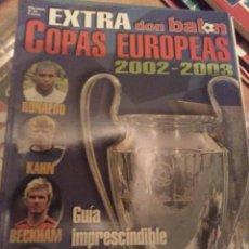 Coleccionismo deportivo: EXTRA COPAS EUROPEAS DON BALÓN 2002 2003. Lote 284178748