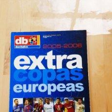 Coleccionismo deportivo: DON BALON Nº 82 EXTRA COPAS EUROPEAS 2005 2006. Lote 286820593