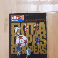 Coleccionismo deportivo: EXTRA DON BALON Nº 77: EXTRA COPAS EUROPEAS 2004/2005, TODOS LOS EQUIPOS DE LA EURO. Lote 286820783