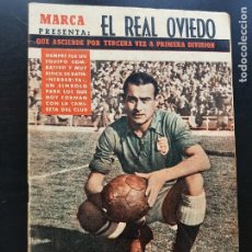 Collezionismo sportivo: SUPLEMENTO DIARIO MARCA ASCENSO REAL OVIEDO LIGA 1957-1958 / 57-58 A PRIMERA DIVISIÓN. Lote 286864283