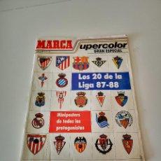 Collezionismo sportivo: MARCA SUPERCOLOR REVISTA GRAN ESPECIAL LOS 20 DE LA LIGA 87-88 BUEN ESTADO EN GENERAL. Lote 286998073
