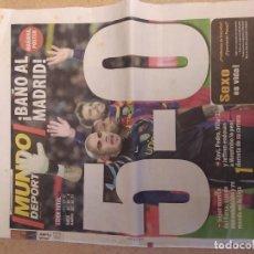 Coleccionismo deportivo: MUNDO DEPORTIVO 28589- 30 NOVIEMBRE 2010- BAÑO AL MADRID ! 5-0. Lote 288213368