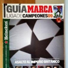 Coleccionismo deportivo: GUIA MARCA LIGA CAMPEONES 2009 ACTUALIZACION DE LIGA LEO MESSI - CRISTIANO RONALDO. Lote 288338658