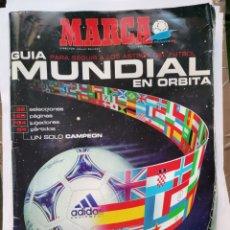 Coleccionismo deportivo: MARCA GUÍA MUNDIAL EN ORBITA FRANCIA 98. Lote 288581033