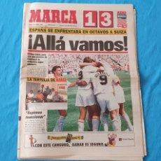 Coleccionismo deportivo: PERIÓDICO DEPORTIVO MARCA - ¡ ALLÁ VAMOS ! 28/06/94. Lote 288890723
