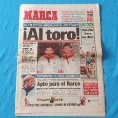 Coleccionismo deportivo: PERIÓDICO DEPORTIVO MARCA - ¡ AL TORO ! - 07/07/94. Lote 288895788