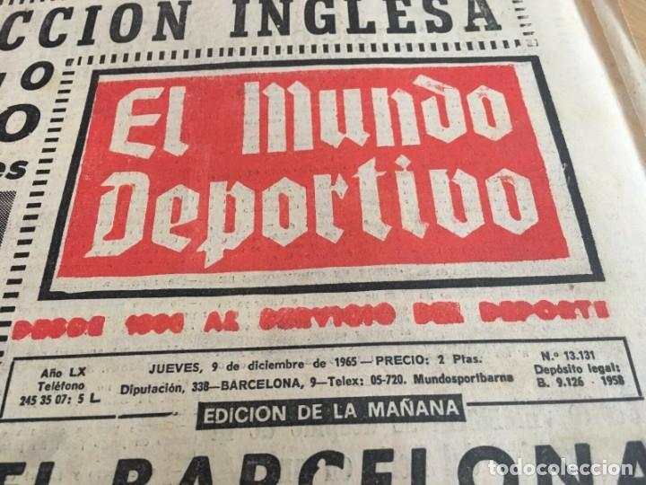 Coleccionismo deportivo: MUNDO DEPORTIVO (8-12-1965)(9-12-1965) ESPAÑA 0-2 INGLATERRA ESTADIO BERNABEU - Foto 2 - 289210543