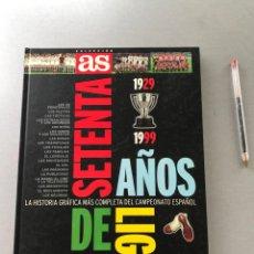 Coleccionismo deportivo: AS - SETENTA AÑOS DE LIGA. Lote 288718933